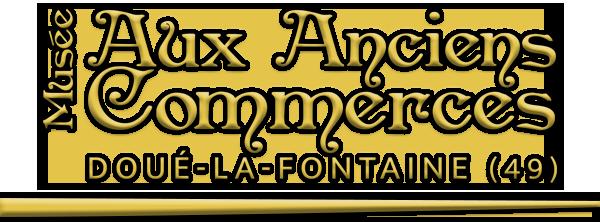 Anciens Commerces de Doué la Fontaine (49)